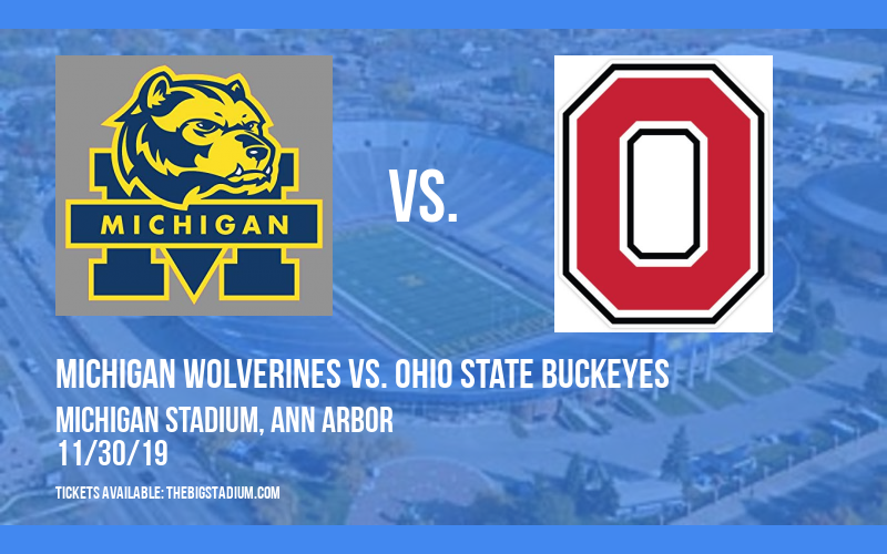 Michigan Wolverines vs. Ohio State Buckeyes at Michigan Stadium