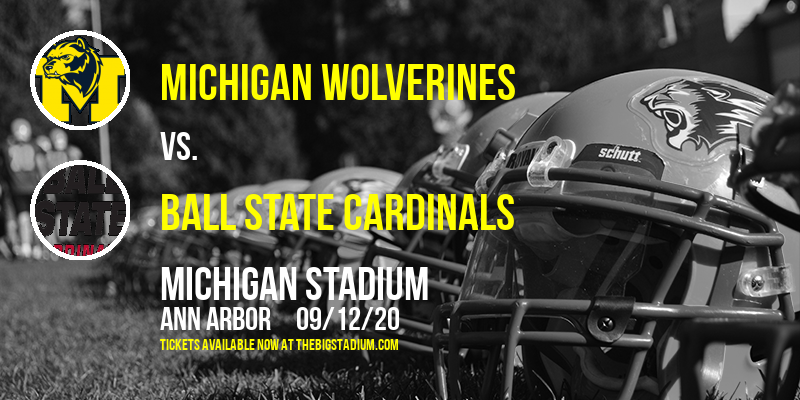 Michigan Wolverines vs. Ball State Cardinals at Michigan Stadium